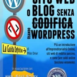 Come creare un sito web o blog con wordpress senza codifica
