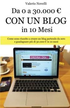 Da-0-a-30000-Con-Un-Blog-in-10-Mesi-Come-Sono-Riuscito-a-Creare-Un-Nuovo-Blog-E-Guadagnare-Pi-Di-30000-in-10-Mesi-0