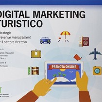 Digital marketing turistico e strategie di «revenue management» per il settore ricettivo
