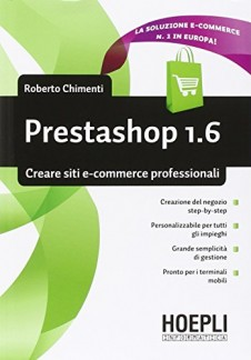 Prestashop 1.6. Creare siti e-commerce professionali
