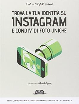 Trova-la-tua-identit-su-Instagram-e-condividi-foto-uniche-0