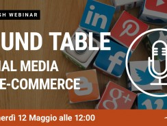 Strategia Social per E-Commerce: Tavola Rotonda – Webinar