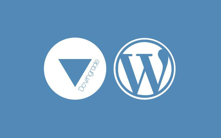 downgrade-versione-precedente-wordpress