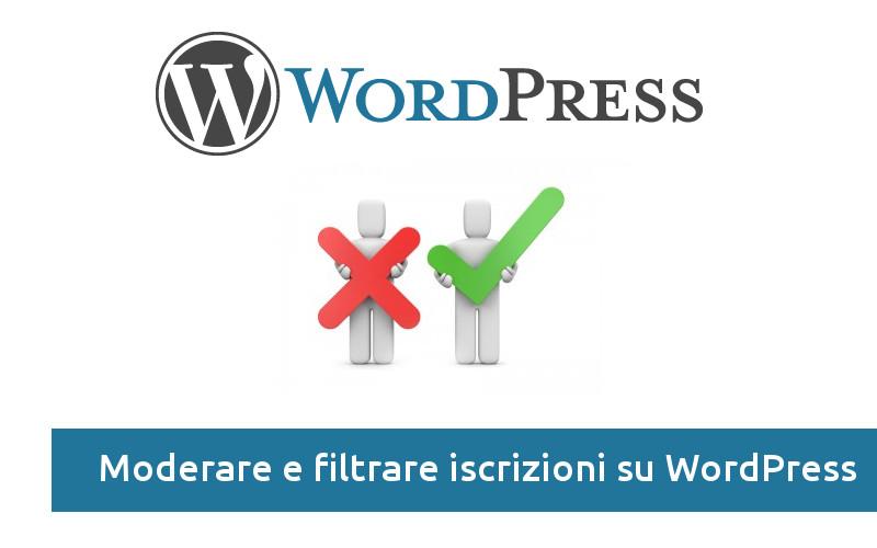 moderare-iscrizione-utenti-wordpress