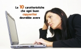 Le 10 caratteristiche che ogni buon copywriter dovrebbe avere