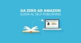 Creare e Pubblicare un libro da soli: Corso e Guida Self-Publishing