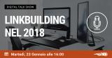 Webinar Link Building nel 2018:  Digital Talk Show con gli esperti
